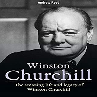 Winston Churchill: The Amazing Life and Legacy of Winston Churchill audiobook cover art