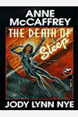 The Death of Sleep (Planet Pirates Book 2) Kindle Edition