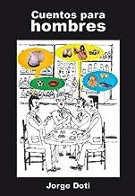 Cuentos para Hombres (Spanish Edition)
