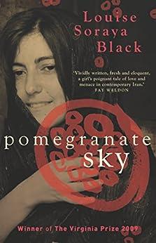 Pomegranate Sky (Aurora New Fiction) by [Louise Soraya Black, Rebecca Gillieron]