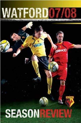 Watford FC: Season Review 2007/08 [DVD]