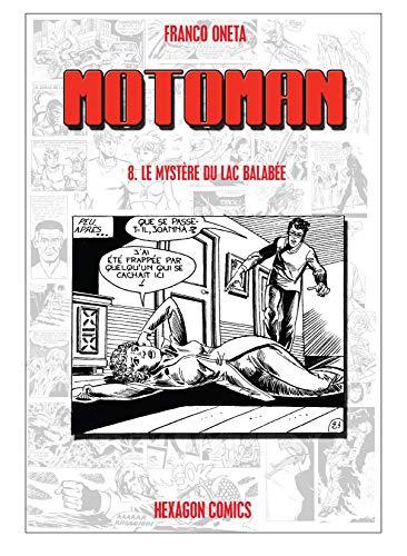 MOTOMAN Vol. 8: Le Mystère du Lac Balabée (French Edition)
