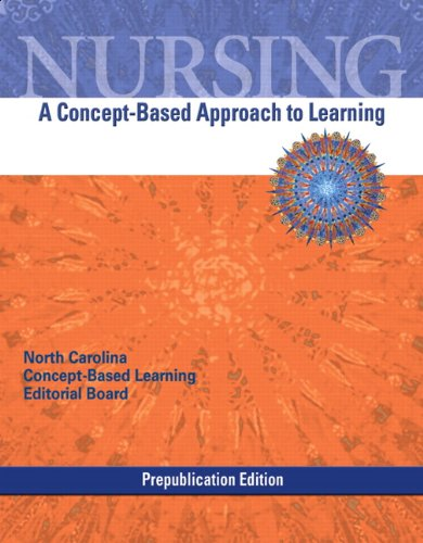 Nursing: A Concept-Based Approach to Learning Prep (Pilot Edition)