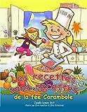 Les recettes sans recettes de Carambole (French Edition)