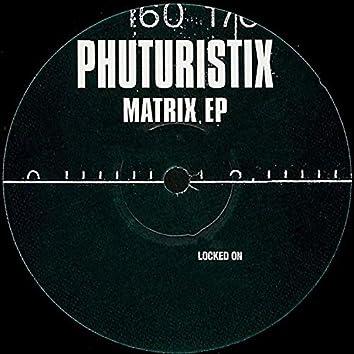 Matrix EP