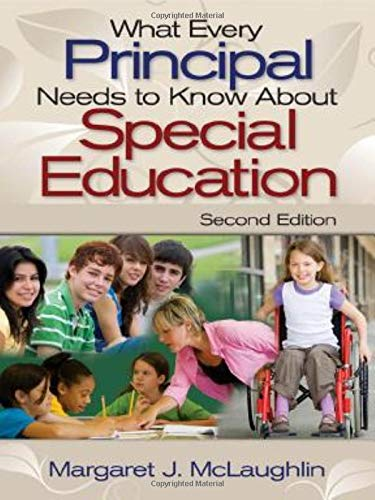 Compare Textbook Prices for What Every Principal Needs to Know About Special Education 2nd Edition ISBN 9781412964166 by McLaughlin, Margaret J.