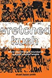 Wretched Kush: Ethnic Identities and Boundries in Egypt's Nubian Empire