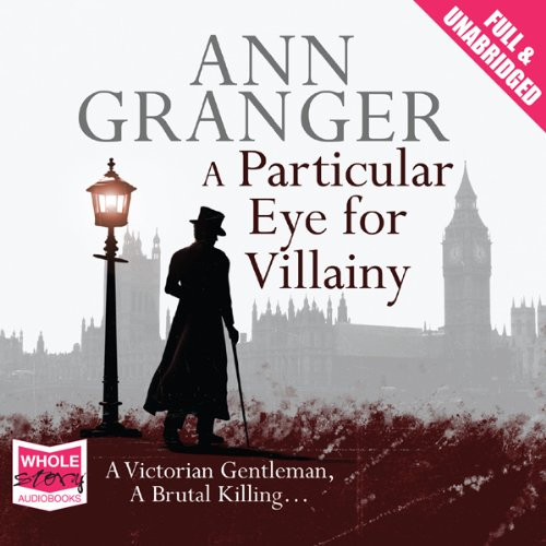A Particular Eye for Villainy audiobook cover art