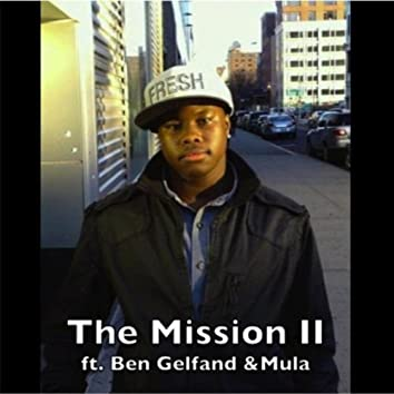 The Mission II (feat. Ben Gelfand & Mula)