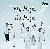 Fly High, So High 歌詞