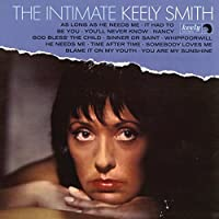 THE INTIMATE KEELY SMITH (EXPANDED EDITION)