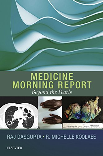 Medicine Morning Report: Beyond the Pearls E-Book - medicalbooks.filipinodoctors.org