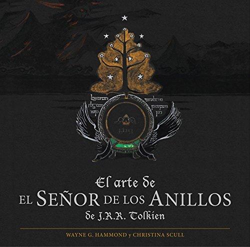 El arte de El Señor de los Anillos de J.R.R. Tolkien (Biblioteca J. R. R. Tolkien)