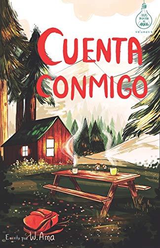 Cuenta conmigo (Serie Ideas en la casa del árbol. Volumen 5): Novela infantil-juvenil. Lectura de 8-9 a 11-12 años. Literatura Ficción. Libros para niñas y niños. (Spanish Edition)