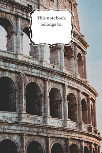 Notebook: Colloseum Rome, 100pages, 6