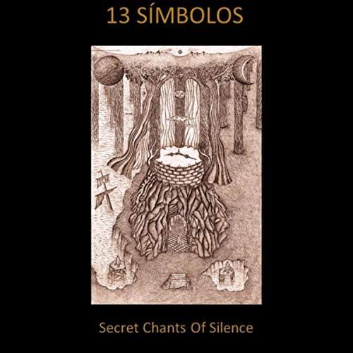 Secret Chants of Silence