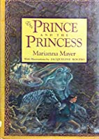 The Prince and the Princess 0553058436 Book Cover