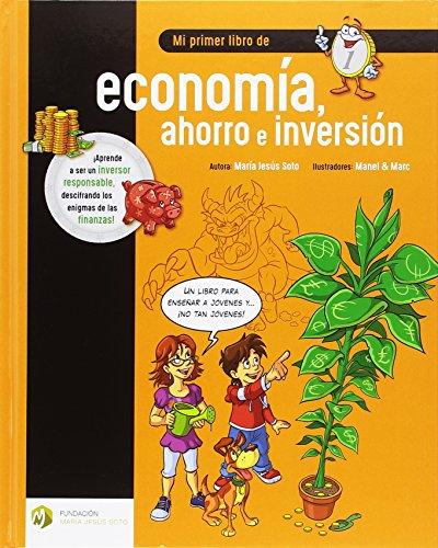 Mi primer libro de economía ahorro e inversión