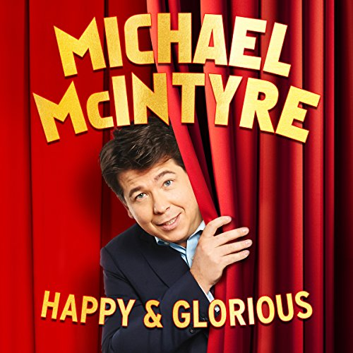 Michael McIntyre: Happy and Glorious cover art