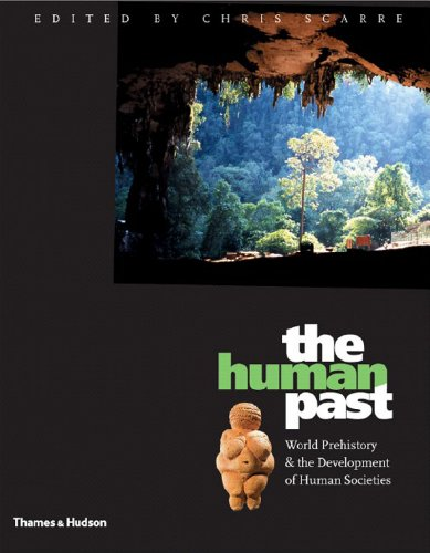 The Human Past: World Prehistory and the Development of Human Societies