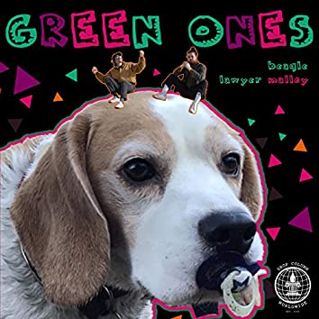green ones (feat. Beagle)