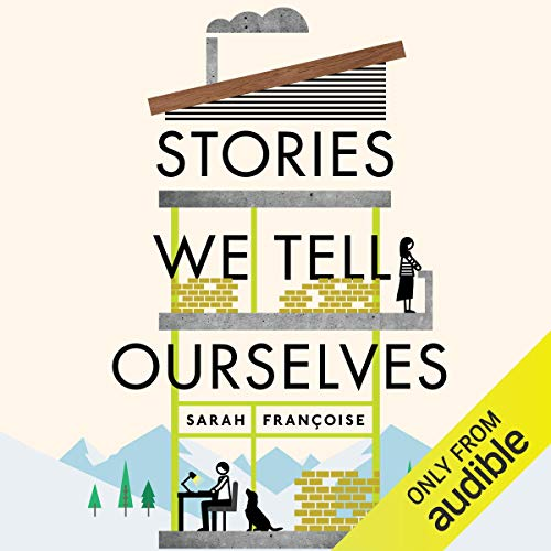 Stories We Tell Ourselves cover art