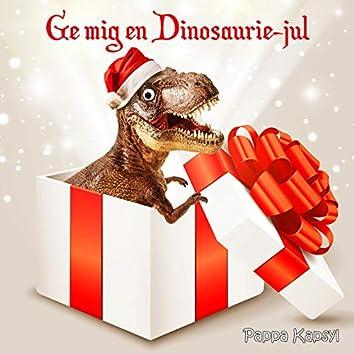 Ge mig en dinosaurie-jul