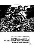 Frans Masereel: Wir haben nicht das Recht zu schweigen - Les poètes contre la guerre