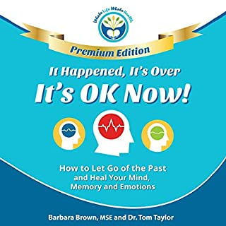 It Happened, It's Over, It's OK Now, Premium Edition audiobook cover art