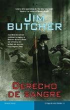 Derecho de sangre / Blood Rites (La Saga De Harry Dresden / the Dresden Files) by Jim Butcher (2010-09-06)