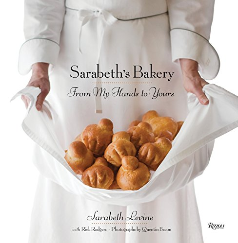 Image of Sarabeth's Bakery: From My Hands to Yours