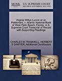 Virginia Willys Lucom et vir, Petitioners, v. Atlantic National Bank of West Palm Beach, Florida. U.S. Supreme Court Transcript of Record with Supporting Pleadings