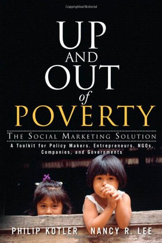 Up and Out of Poverty: The Social Marketing Solutionの詳細を見る