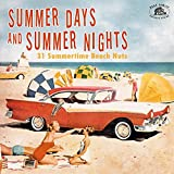 Summer Days And Summer Nights: 31 Summertime Beach Nuts (Various Artists)