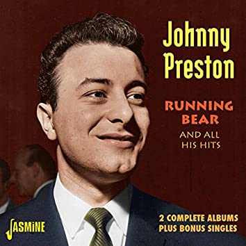 Running Bear and All His Hits - 2 Complete Albums Plus Bonus Singles