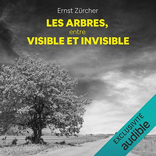 Les Arbres, entre visible et invisible cover art