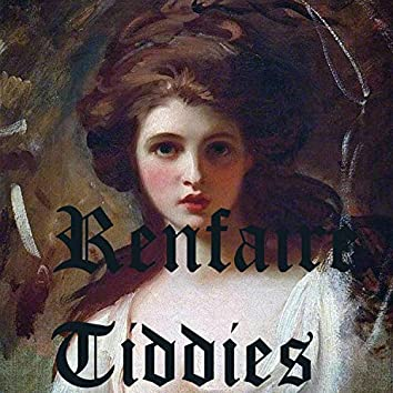 Renfaire Tiddies