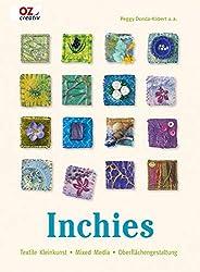 Inchies: Textile Kleinkunst - Mixed Media - Oberflächengestaltung