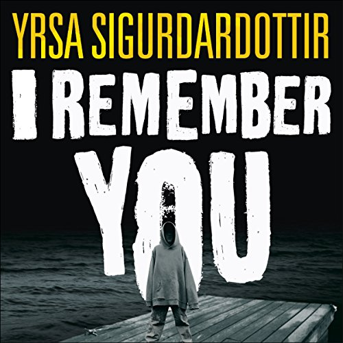 I Remember You                   By:                                                                                                                                 Yrsa Sigurdardottir                               Narrated by:                                                                                                                                 Lucy Paterson                      Length: 11 hrs and 43 mins     23 ratings     Overall 3.9