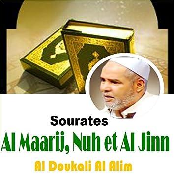 Sourates Al Maarij, Nuh et Al Jinn (Quran)
