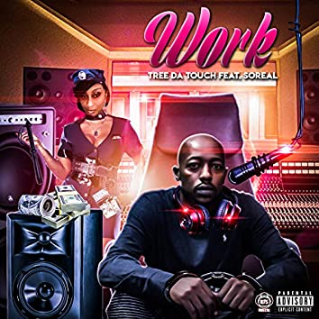 Work (feat. SoReal)