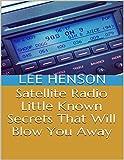 Satellite Radio: Little Known Se...