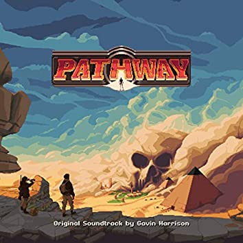 Pathway (Original Video Game Soundtrack)