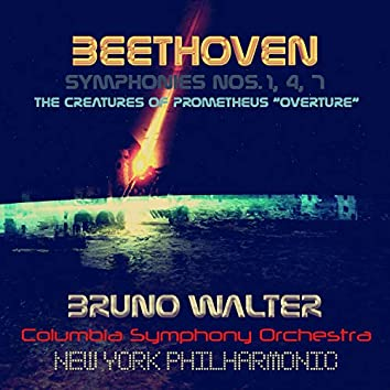 """Beethoven: Symphonies, No. 1, 4, 7 & The Creatures of Prometheus """"Overture"""""""