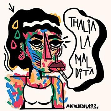 Thalia, La Maldita