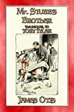 MR STUBB'S BROTHER - A Young Adult Circus Story: The sequel to TOBY TYLER (English Edition)