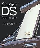 Citroën DS: Design Icon (English Edition)
