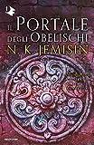 Il portale degli obelischi. La terra spezzata (Vol. 2)