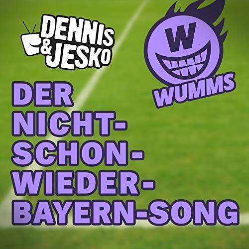 WUMMS & Dennis & Jesko