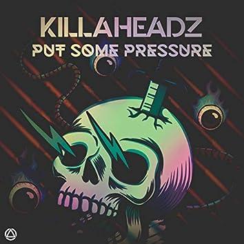 Put Some Pressure